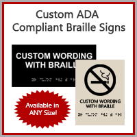 Next Day Custom ADA Compliant Signs