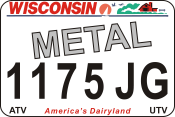 We offer Wisconsin Metal ATV UTV state plates with the Wisconsin DMV Look that you watch create. We offer the lowest price, A-1 quality, ships today! Only $17.95. We are the Plate specialists.